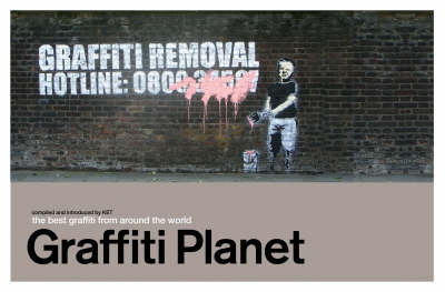 Graffiti Planet: The Best Graffiti from Around the World (BOK)