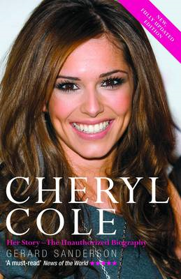Cheryl Cole: Her Story - The Unauthorized Biography (BOK)
