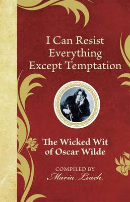 I Can Resist Everything Except Temptation (BOK)