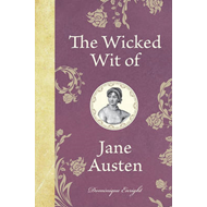 The Wicked Wit of Jane Austen (BOK)