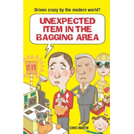 Unexpected Item in the Bagging Area: Driven Crazy by the Modern World? (BOK)