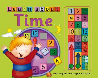 Learn to Tell Time: with Magnets to Use Again and Again! (BOK)