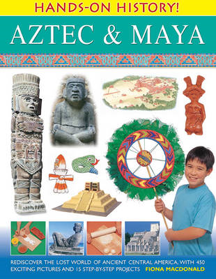 Hands on History: Aztec & Maya (BOK)