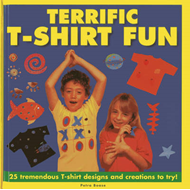 Terrific T-shirt Fun: 25 Tremendous T-shirt Designs and Creations to Try! (BOK)