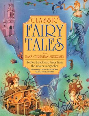 Classic Fairy Tales from Hans Christian Anderson (BOK)