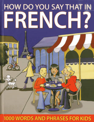 How Do You Say That in French? (BOK)