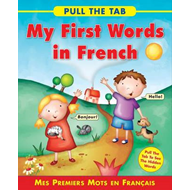 Pull the Tab: My First Words in French (BOK)
