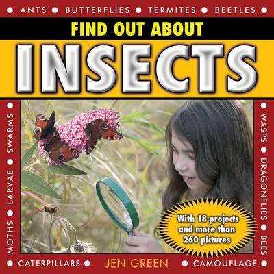 Find Out About Insects: With 18 Projects and More Than 260 Pictures (BOK)