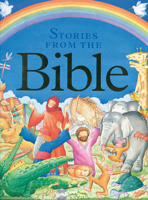 Children's Stories from the Bible: A Collection of Over 20 Tales from the Old and New Testament, Ret (BOK)