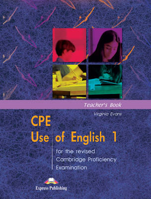 CPE Use of English 1 for the Revised Cambridge Proficiency Examination: Teacher's Book (BOK)