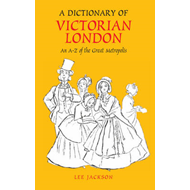 Dictionary of Victorian London (BOK)