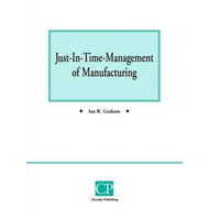 Just In Time Management of Manufacturing (BOK)