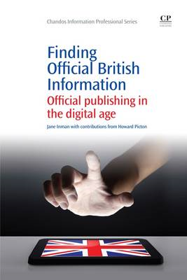 Finding Official British Information: Official Publishing in the Digital Age (BOK)