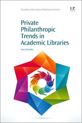 Private Philanthropic Trends in Academic Libraries (BOK)