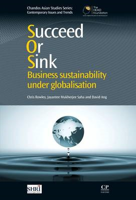 Succeed or Sink: Business Sustainability Under Globalisation (BOK)