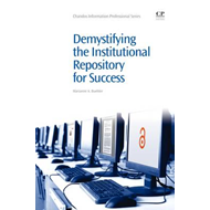 Demystifying the Institutional Repository for Success (BOK)