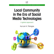 Local Community in the Era of Social Media Technologies: A Global Approach (BOK)