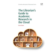 Librarian's Guide to Academic Research in the Cloud (BOK)