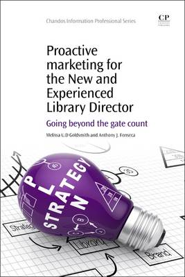 Proactive Marketing for the New and Experienced Library Dire (BOK)