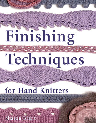 Finishing Techniques for Hand Knitters (BOK)