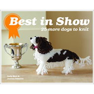 Best In Show: 25 More Dogs to Knit (BOK)