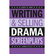 Writing & Selling Drama Screenplays (BOK)