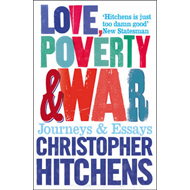 Love, Poverty and War (BOK)