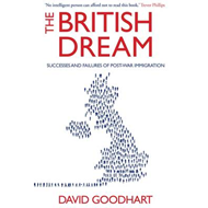 The British Dream: Successes and Failures of Post-war Immigration (BOK)