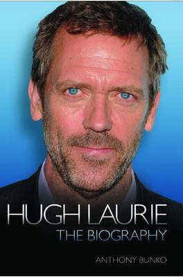 Hugh Laurie - the Biography (BOK)