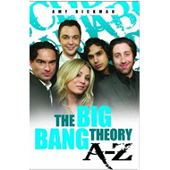 Independent, Amazing, Unofficial A-z of the Big Bang Theory (BOK)