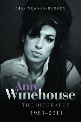 Amy Winehouse - The Biography 1983-2011 (BOK)
