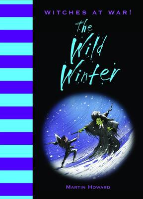 Witches at War!: The Wild Winter (BOK)