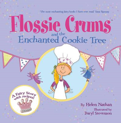 Flossie Crums and the Enchanted Cookie Tree (BOK)