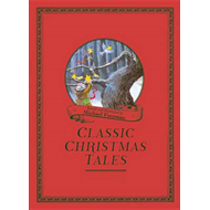 Michael Foreman's Classic Christmas Tales (BOK)