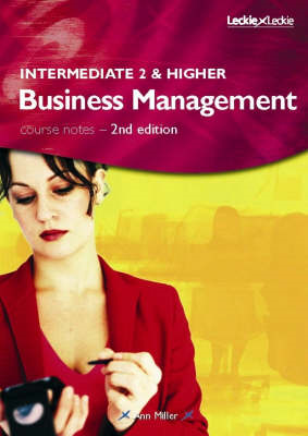 Intermediate 2 and Higher Business Management Course Notes (BOK)