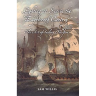 Fighting at Sea in the Eighteenth Century: The Art of Sailing Warfare (BOK)