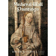 Medieval Wall Paintings in English and Welsh Churches (BOK)