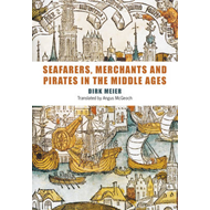 Seafarers, Merchants and Pirates in the Middle Ages (BOK)