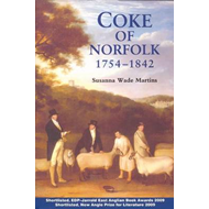 Coke of Norfolk (1754-1842): A Biography (BOK)