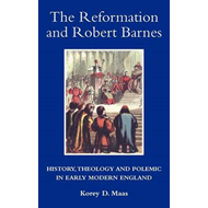 Reformation and Robert Barnes (BOK)
