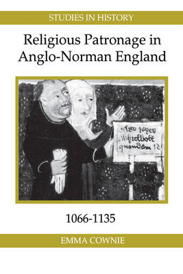 Religious Patronage in Anglo-Norman England, 1066-1135 (BOK)