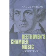 Beethoven's Chamber Music in Context (BOK)