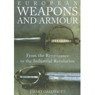 European Weapons and Armour (BOK)