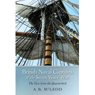 British Naval Captains of the Seven Years' War: The View from the Quarterdeck (BOK)