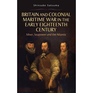 Britain and Colonial Maritime War in the Early Eighteenth Ce (BOK)