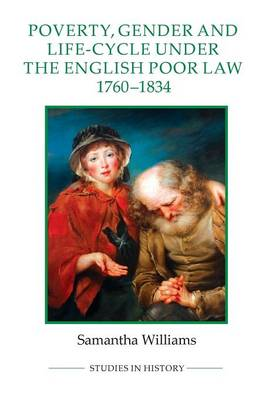 Poverty, Gender and Life-Cycle under the English Poor Law, 1 (BOK)