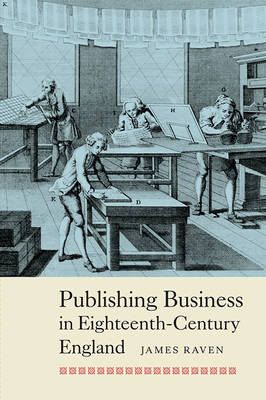 Publishing Business in Eighteenth-Century England (BOK)