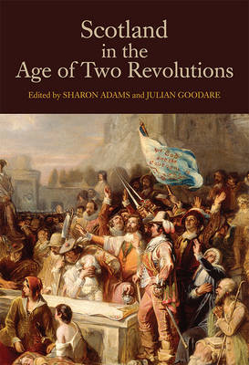 Scotland in the Age of Two Revolutions (BOK)