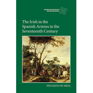 Irish in the Spanish Armies in the Seventeenth Century (BOK)