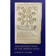 Benedictines in the Middle Ages (BOK)